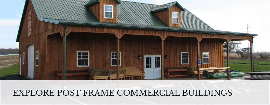 explore post frame commercial buildings